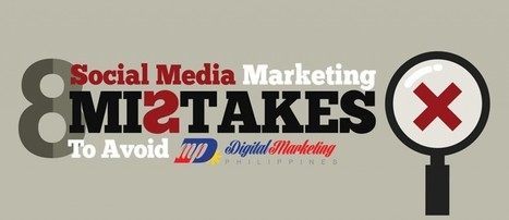 8 Social Media Mistakes To Avoid | Quick Innovations | Website Design | Scoop.it