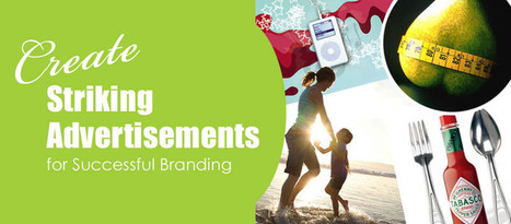 Create Striking Advertisements for Successful Branding! | Typing Services | Scoop.it