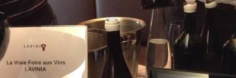 Lavinia concocte une foire aux vins alignée avec sa sélection habituelle. | Vos Clés de la Cave | Scoop.it