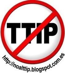 Manifiesto: ¡¡No al TTIP!! | Hermético diario | Scoop.it