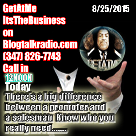 GetAtMe ItsTheBusiness The difference between a promoter and  salesman.... | GetAtMe | Scoop.it