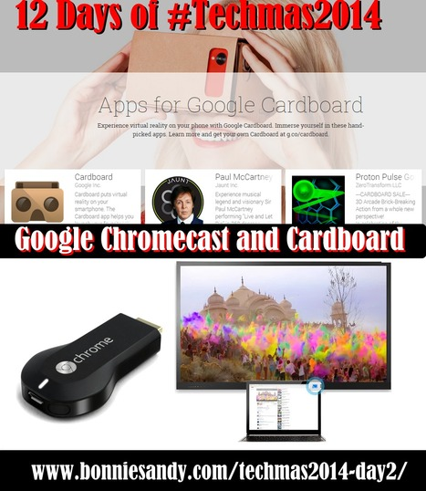 On the 2nd day of #techmas @badassebs sent to me, 2 image viewers Google's Cardboard and Chromecast  - Bonnie Sandy | Scan2Shop | Scoop.it