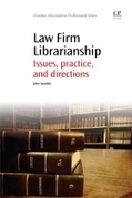 A comprehensive overview of law firm librarianship | American Libraries Magazine | Library Collaboration | Scoop.it