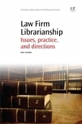 A comprehensive overview of law firm librarianship | American Libraries Magazine | Library Collaboration