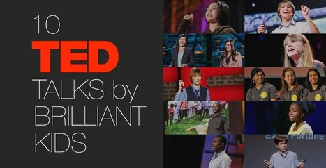 10 TED Talks By Brilliant Kids | Safe Family News! | Scoop.it