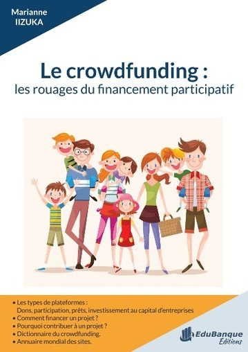 EduBanque.com - Le crowdfunding : les rouages du financement participatif | Le Zinc de Co | Scoop.it