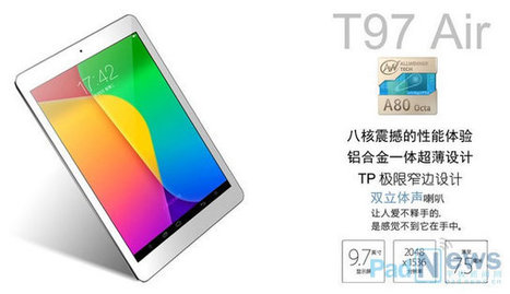 Teclast T97 Air Tablet Features AllWinner A80 Octa-core big.LITTLE SoC | Embedded Software | Scoop.it