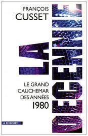 La décennie 80, le grand cauchemar ? Partie 2/2 sur la dépolitisation | Blog de Nico | Econopoli | Scoop.it