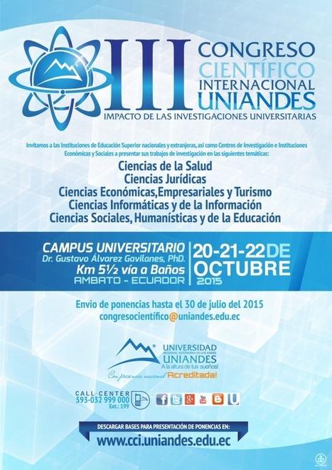 Ecuador: III Congreso Científico Internacional UNIANDES | Aprendiendo a Distancia | Scoop.it