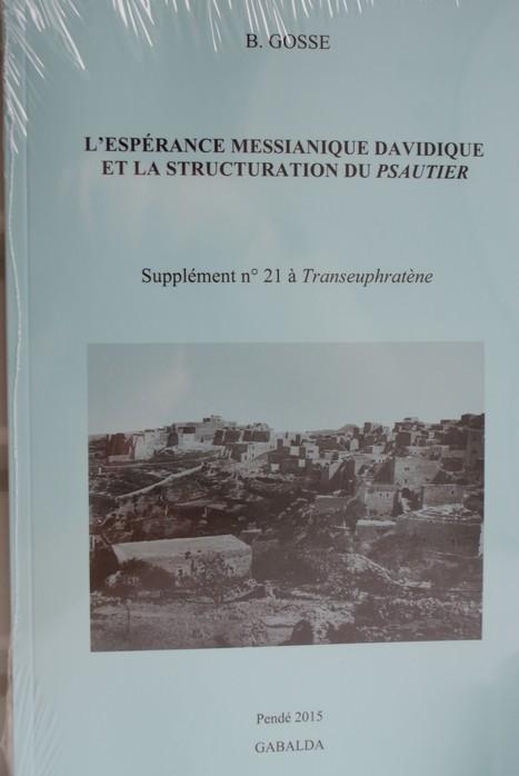 L'espérance messianique Davidique et la structuration du Psautier - PUBLICATIONS | Actualités Bibliques | Scoop.it