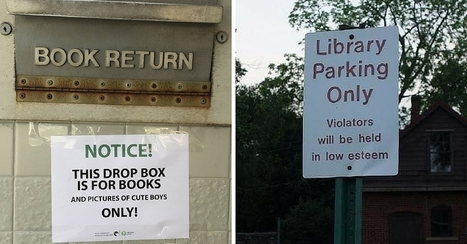 Bookish Library signs: 16 Hilarious Signs That Prove Libraries Are the Greatest via @Bookbub | All Things Bookish: All about books, all the time | Scoop.it