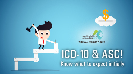 ICD-10 and ASC! Know what to expect initially | ICD-10 | Scoop.it