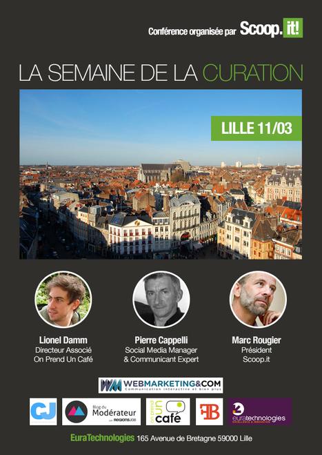 Semaine de la curation - Petit déjeuner à Euratechnologies / Lille - 11 mars 2014 | Time to Learn | Scoop.it