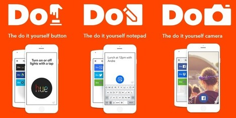 IFTTT Launches Do Note, Do Button, Do Camera for One-Tap Actions | Education Matters - (tech and non-tech) | Scoop.it