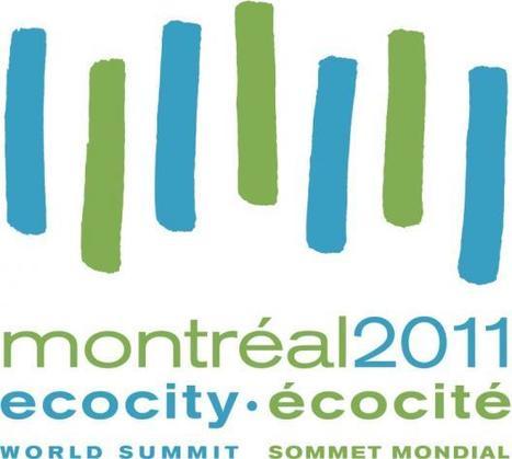 Ecocité : un sommet mondial dédié à l'éco-urbanisme | Urbanisme | Scoop.it