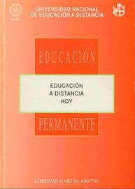 García Aretio: Educación a distancia hoy (libro de 1994, ahora en línea) | Educando con TIC | Scoop.it