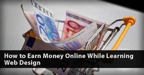 The Secret Of Learning Web Design And Getting Paid While Doing So | E-Learning and Online Teaching | Scoop.it