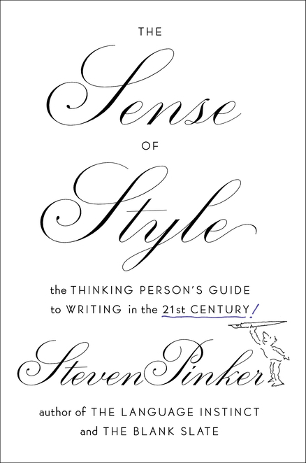 The sense of style : the thinking person's guide to writing in the 21st century | Language and Literature | Scoop.it