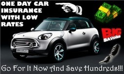 One Day Car Insurance Policy with Instant Coverage Online, Get Lowest Rates | One Day Car Insurance Quote | Scoop.it