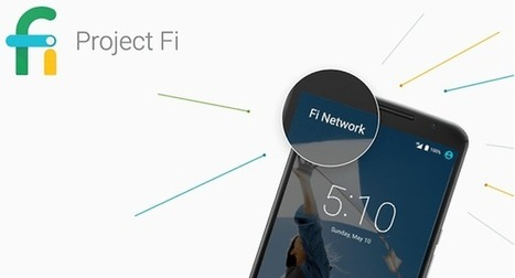 Project Fi : le futur réseau mobile révolutionnaire de Google ? - AndroidPIT | Machines Pensantes | Scoop.it