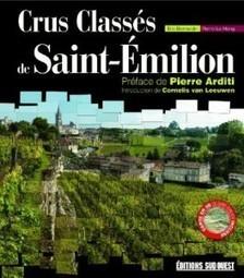Crus Classés de Saint-Emilion - Soirée dédicace à L'Envers du Décor | World Wine Web | Scoop.it