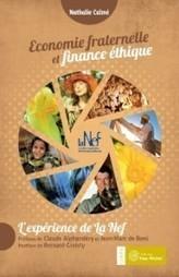 Économie fraternelle et finance éthique : l'expérience de la Nef | Innovation sociale | Scoop.it
