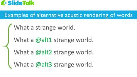 The SlideTalk blog: Editing tips: Alternative rendering of words in SlideTalk   SlideTalk's eLearning Watch   Scoop.it