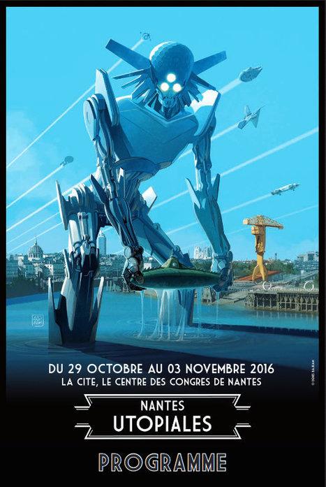 #Nantes : les Utopiales sont de retour | 29.10-03.11 sur le thème « Machine(s) » | CULTURE, HUMANITÉS ET INNOVATION | Scoop.it