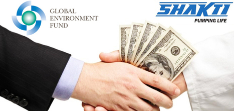 Shakti Pumps gets funding of $7.4M from Global Environment Fund | Water Pumps Manufacturers | Scoop.it