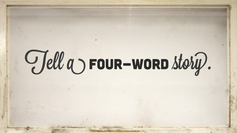 Tell a four-word story. — Design story | Public Relations & Social Media Insight | Scoop.it
