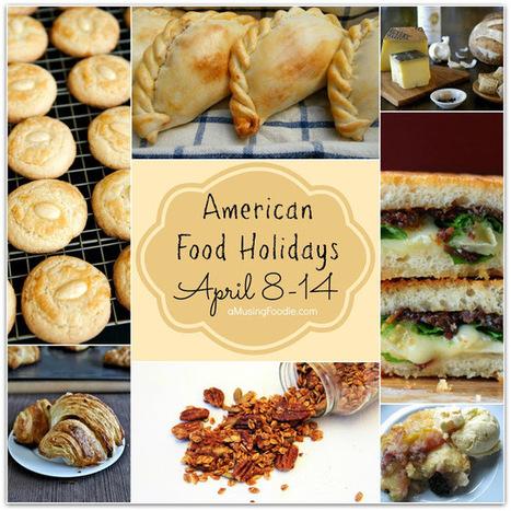 (a)Musing Foodie: American Food Holidays | April 8 - 14 | Wine Lovers, Foodies and Art Fans | Scoop.it
