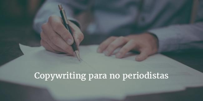 [Contenidos] Copywriting para no periodistas (resumen) – d+m, blog de Eva Sanagustín | Redacción de contenidos, artículos seleccionados por Eva Sanagustin | Scoop.it
