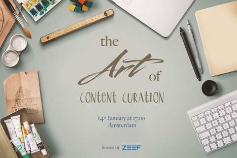 The Art of Content Curation, a free live event in Amsterdam - Jan.14th 2015 | Content Curation World | Scoop.it