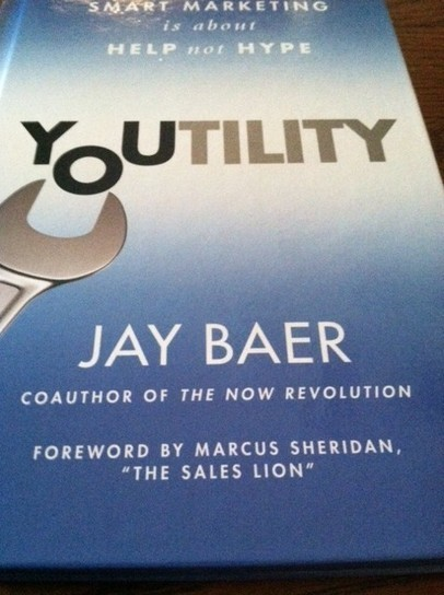 Youtility: 6 quotes that sum up Jay Baer's new book | Making the Connection: Social Media Today | Scoop.it