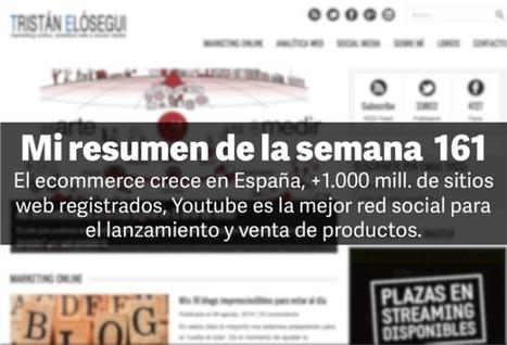 Mi resumen de la semana: n. 161 vía @tristanelosegui | Seo, Social Media Marketing | Scoop.it