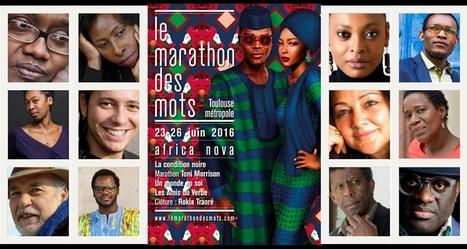 Festival « Le Marathon des mots » de Toulouse : L'Afrique à l'honneur | Afrolivresque | Littérature africaine : Actualité | Scoop.it
