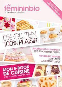 Hors Série Spécial Sans Gluten: 30 recettes sans gluten ! - Santé, Nutrition, Allergies et maladies chroniques | Santé et nutrition | Scoop.it