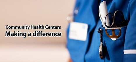 Community Health Centers: Making a difference | Healthcare IT | Scoop.it