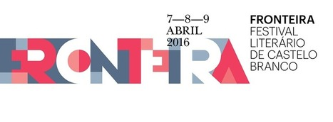 Fronteira: 4º Festival Literário de Castelo Branco   Viagem das letras   Scoop.it