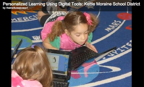 Personalized Learning Using Digital Tools: Kettle Moraine School District Video | Personalize Learning (#plearnchat) | Scoop.it