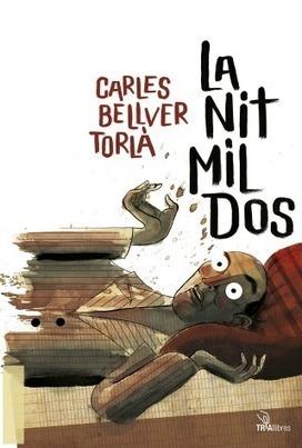 Lectures de mar i muntanya: 'La nit mil dos' - VilaWeb | CONTES, FAULES i altres històries | Scoop.it