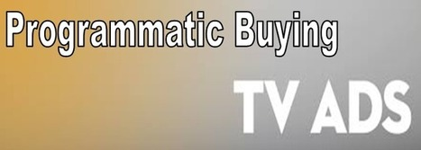 When will the programmatic buying start on Television Advertising? | Online Advertising | Scoop.it