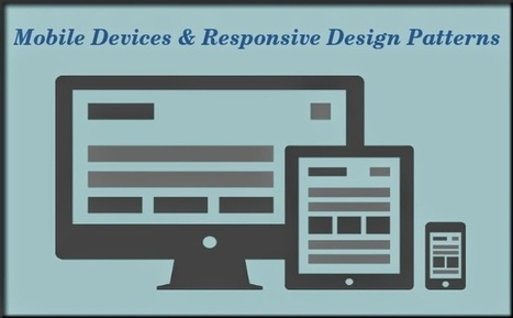 Mobile Devices & Responsive Design Patterns – Play Significant Role in Your Business   Mobile Game Development   Scoop.it