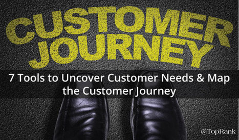 7 Tools to Help You Map the Customer Journey | DESIGN THINKING | methods & tools | Scoop.it