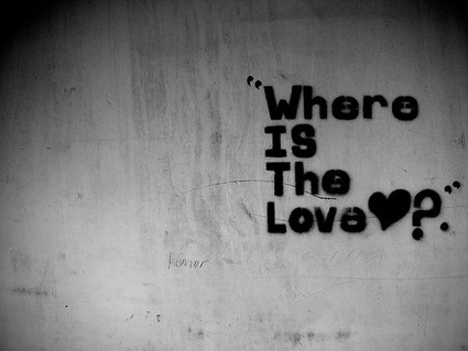 WHERE IS THE LOVE? | Culturational Chemistry™ | Scoop.it