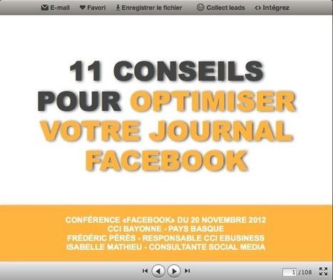 Conférence : 11 Conseils pour Optimiser votre Journal Facebook | Emarketinglicious.fr | Médias sociaux : Conseils, Astuces et stratégies | Scoop.it