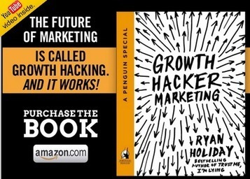 19 Growth Hacker Quotes: Thoughts on the Future of Marketing from Ryan Holiday | Growth Hacking | Scoop.it