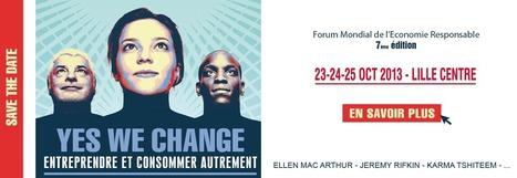 7ème édition du Forum Mondial de l'Economie Responsable | Le flux d'Infogreen.lu | Scoop.it