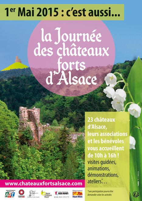 1er MAI 2015 : JOURNÉE DES CHÂTEAUX FORTS D'ALSACE - Coze Magazine - L' Agenda Culturel Alsacien | Route des vins | Scoop.it