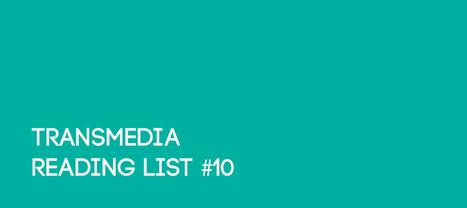 Transmedia & interactive reading list #10 | Socially | Scoop.it